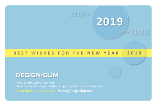 DESIGN+SLIM 2019年 年賀状